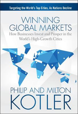 WINNING GLOBAL MARKETS: HOW BUSINESSES I