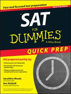 SAT FOR DUMMIES, QUICK PREP EDITION