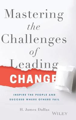 MASTERING THE CHALLENGES LEADING CHANGE