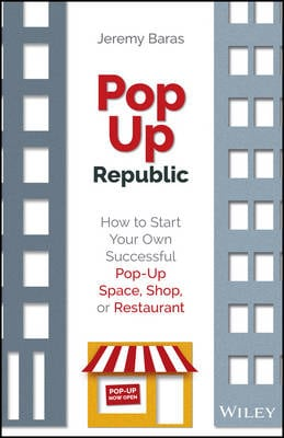 POPUP REPUBLIC: HOW TO START YOUR OWN