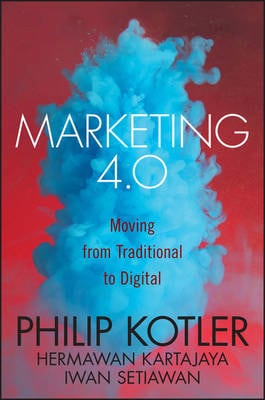 MARKETING 4.0: MOVING FROM TRADITIONAL T
