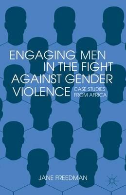 ENGAGING MEN IN THE FIGHT AGAINST GENDER