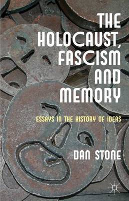HOLOCAUST, FASCISM AND MEMORY
