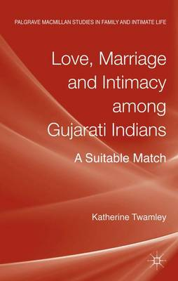 LOVE, MARRIAGE AND INTIMACY AMONG GUJARA