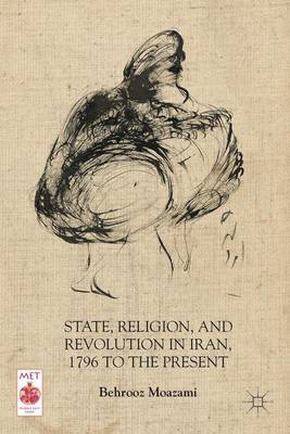 STATE, RELIGION, AND REVOLUTION IN IRAN,