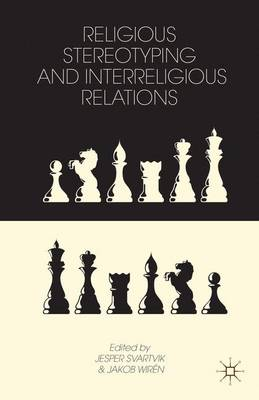 RELIGIOUS STEREOTYPING AND INTERRELIGIOU