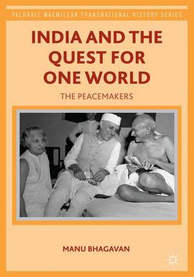 INDIA AND THE QUEST FOR ONE WORLD
