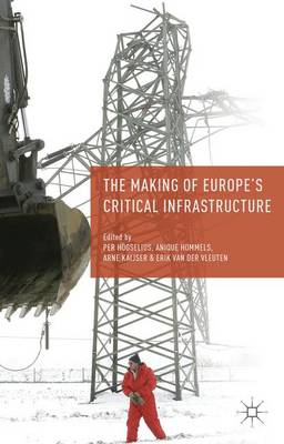 MAKING OF EUROPES CRITICAL INFRASTRUCTU