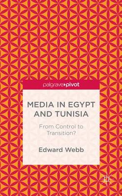 MEDIA IN EGYPT AND TUNISIA
