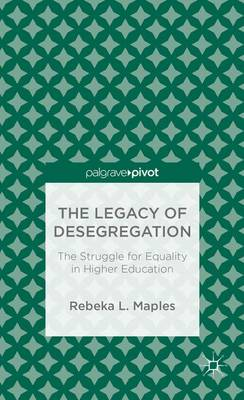 LEGACY OF DESEGREGATION