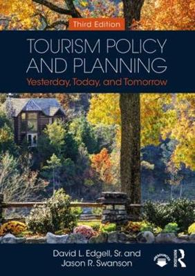 TOURISM POLICY AND PLANNING: YESTERDAY T