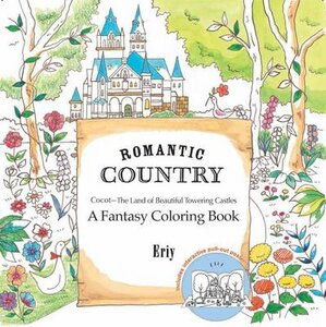 ROMANTIC COUNTRY: A FANTASY COLORING BOO