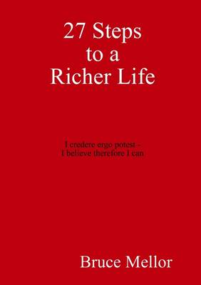 27 Steps to a Richer Life