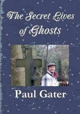 SECRET LIVES OF GHOSTS
