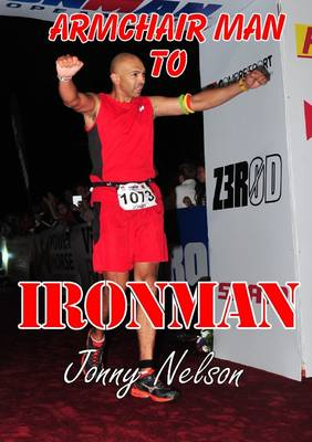 ARMCHAIR MAN TO IRONMAN