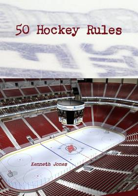 50 HOCKEY RULES