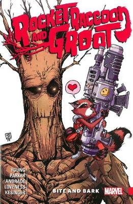 ROCKET RACCOON & GROOT VOL. 0 BITE BARK
