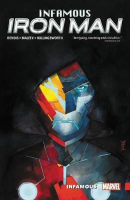 INFAMOUS IRON MAN VOL 1: INFAMOUS