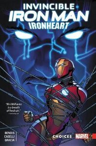 INVINCIBLE IRON MAN: IRONHEART VOL. 2