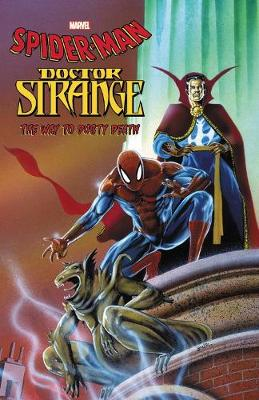 SPIDER-MAN/DOCTOR STRANGE: THE WAY TO DU