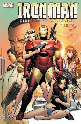 IRON MAN: DIRECTOR OF SHIELD - THE COMPL