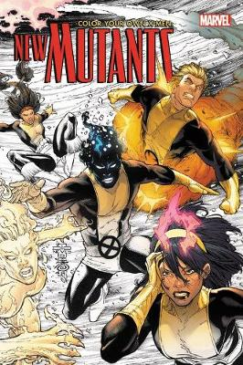 COLOR YOUR OWN X-MEN THE NEW MUTANTS