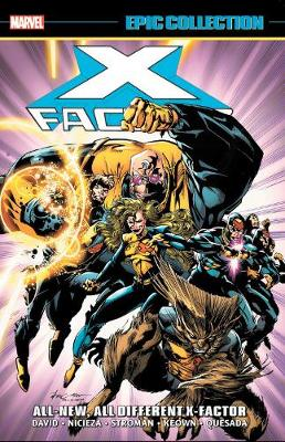 X-FACTOR EPIC COL: ALL-NEW ALL-DIFFERENT