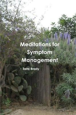 MEDITATIONS FOR SYMPTOM MANAGEMENT