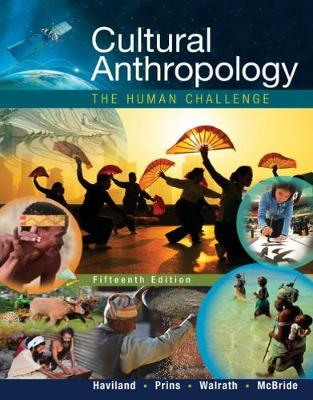 CULTURAL ANTHROPOLOGY: THE HUMAN CHALLEN