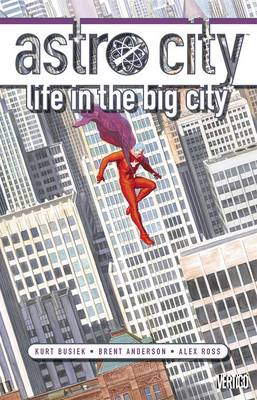 Astro City Life in the Big City