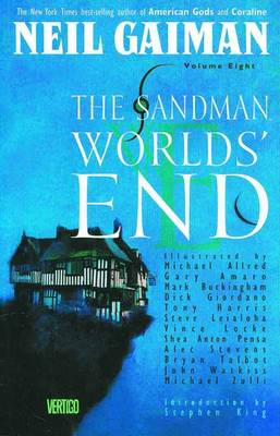 The Sandman Vol. 8 Volume 8 Sandman TP Vol 08 Worlds End New Ed World's End