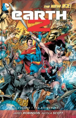 Earth 2 The Gathering (The New 52) Volume 1