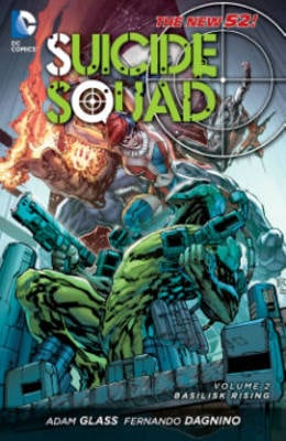Suicide Squad  (The New 52) Basilisk Rising v. 2