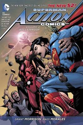 Superman Action Comics Bulletproof (the New 52) Volume 2