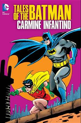 Tales of the Batman Carmine Infantino