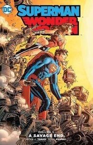 SUPERMAN/WONDER WOMAN VOL. 5: A SAVAGE E