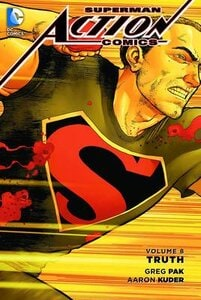 SUPERMAN-ACTION COMICS VOL. 8: TRUTH