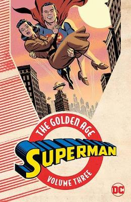 SUPERMAN: THE GOLDEN AGE VOL. 3