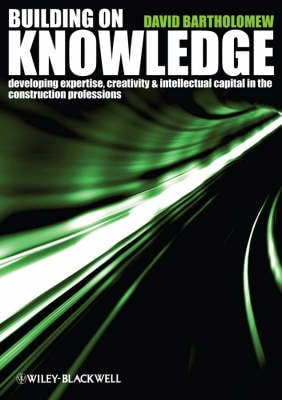 BUILDING ON KNOWLEDGE: DEVELOPING EXPERT