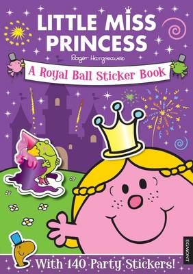 LITTLE MISS PRINCESS A ROYAL BALL STICKE