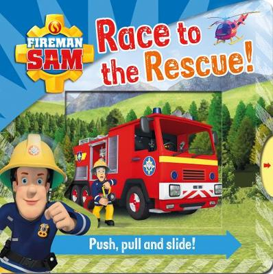 FIREMAN SAM RACE TO THE RESCUE PULL & PO