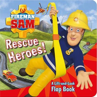 FIREMAN SAM RESCUE HEROES LIFT THE FLAP