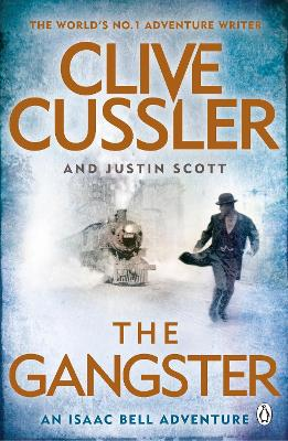 THE GANGSTER: ISAAC BELL 9