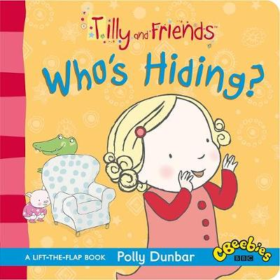 TILLY AND FRIENDS: WHOS HIDINGx