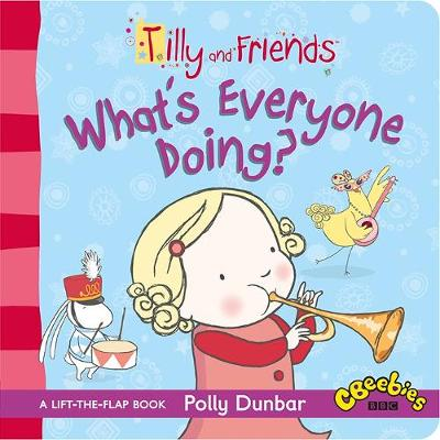 TILLY AND FRIENDS:WHATS EVERYONE DOINGx