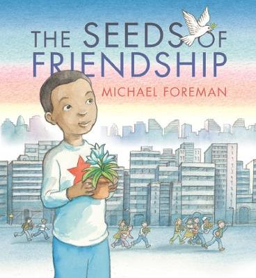 THE SEEDS OF FRIENDSHIP