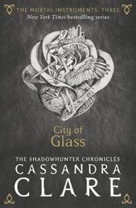 CITY OF GLASS BOOK 3