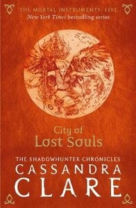 CITY OF LOST SOULS BOOK 5