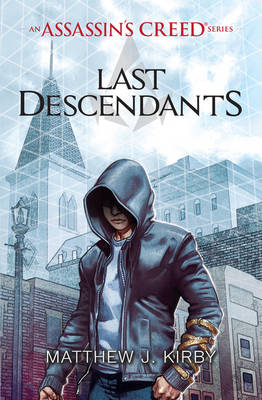 LAST DESCENDANTS: AN ASSASSINS CREED SE