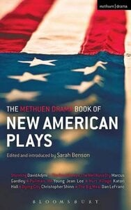 METHUEN DRAMA BOOK OF NEW AMERICAN PLAYS